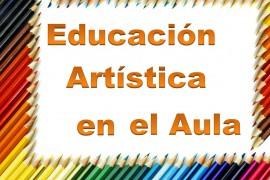 Educación Artística en el aula