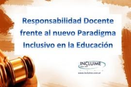 Responsabilidad Docente  frente al nuevo Paradigma Inclusivo en la Educacion